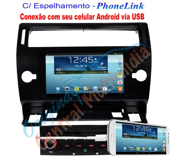 Central Multimidia ORIGINAL Citroen C4 Hatch/Sedan - WINCA S90  Phonelink