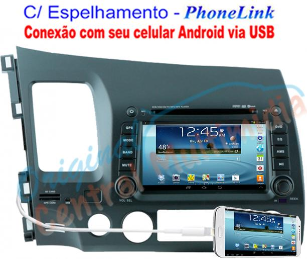 Central Multimidia Honda New Civic 2007 a 2011 Audio System - PhoneLink
